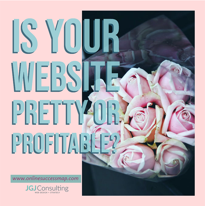 Is Your Website Pretty or Profitable?