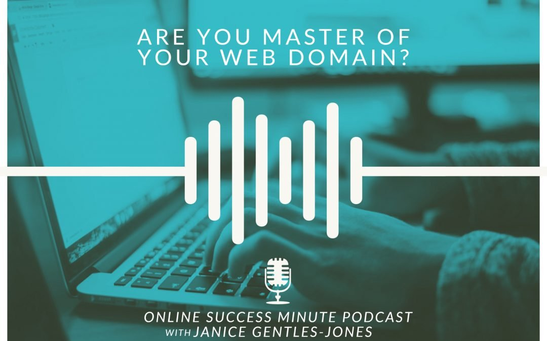 OSM #1: Are You Master of Your Web Domain?